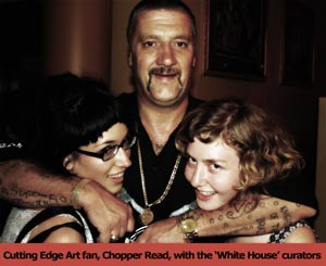 Chopper Read & The White House Girls