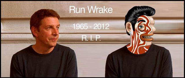 Runwrake RIP